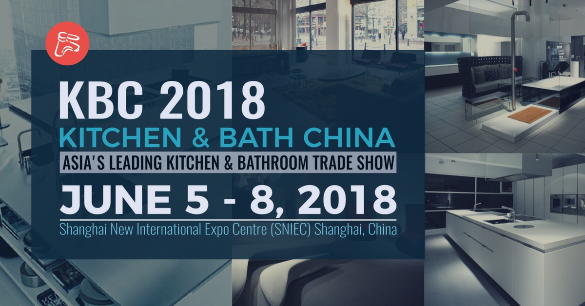 KBC 2018 Kitchen and Bath China, Shanghai